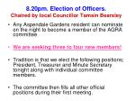 8 20pm election of officers chaired by local councillor tamsin bearsley