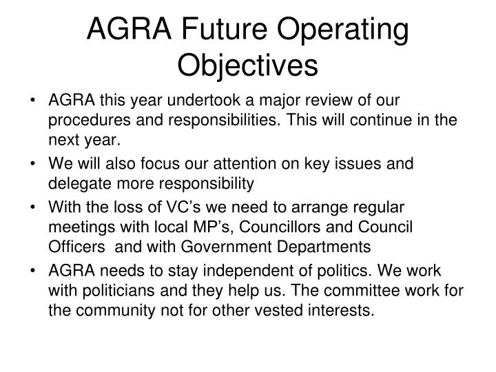 AGRA Future Operating Objectives