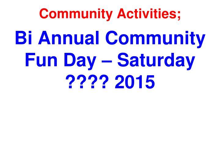 Community Activities;
