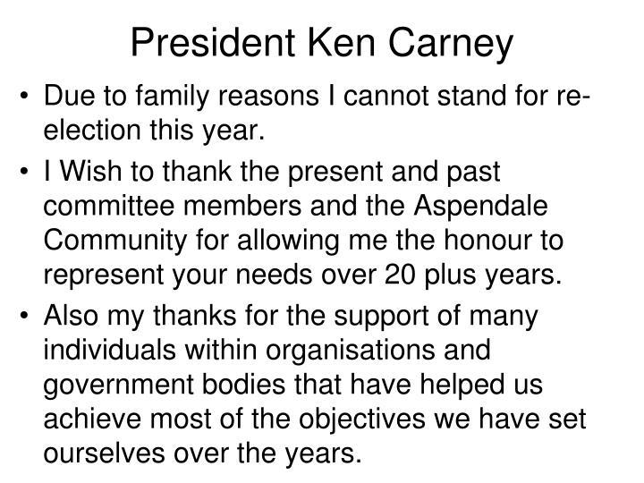 President Ken Carney