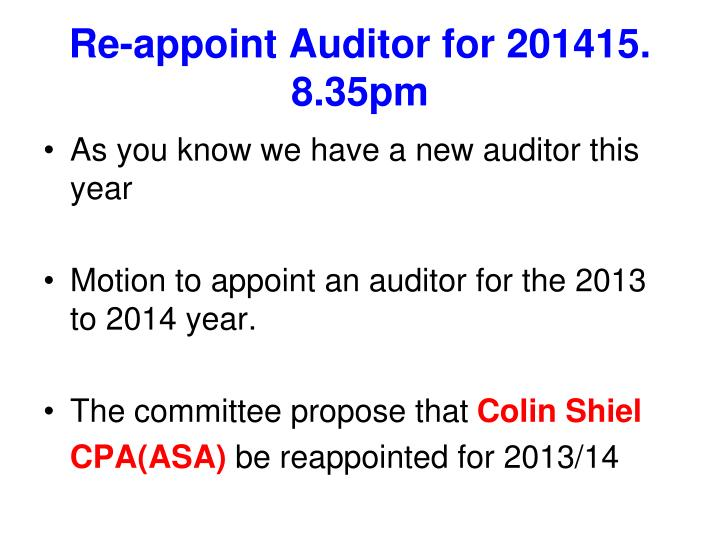 Re-appoint Auditor for 201415.