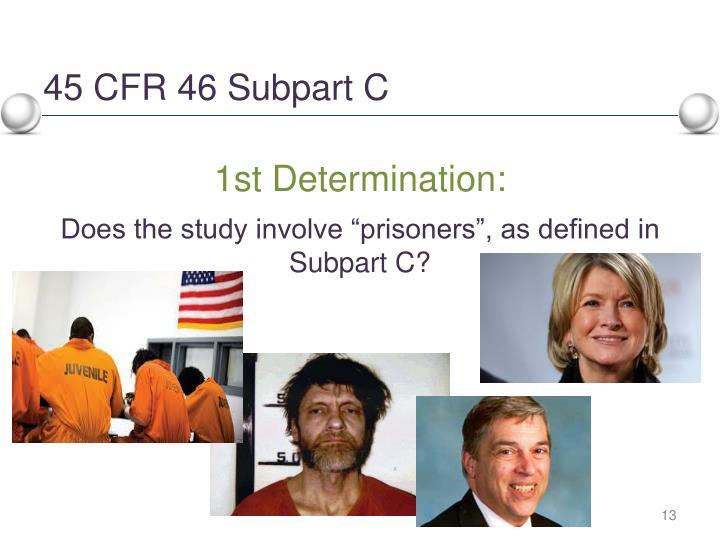 45 CFR 46 Subpart C