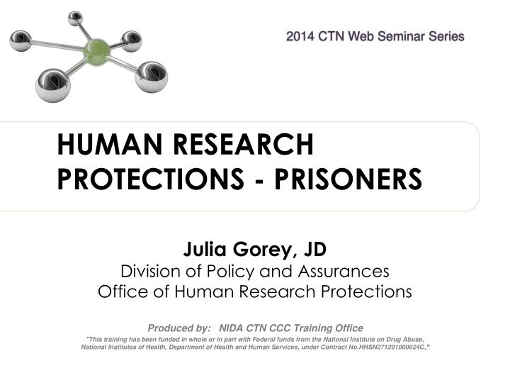 HUMAN RESEARCH PROTECTIONS - PRISONERS