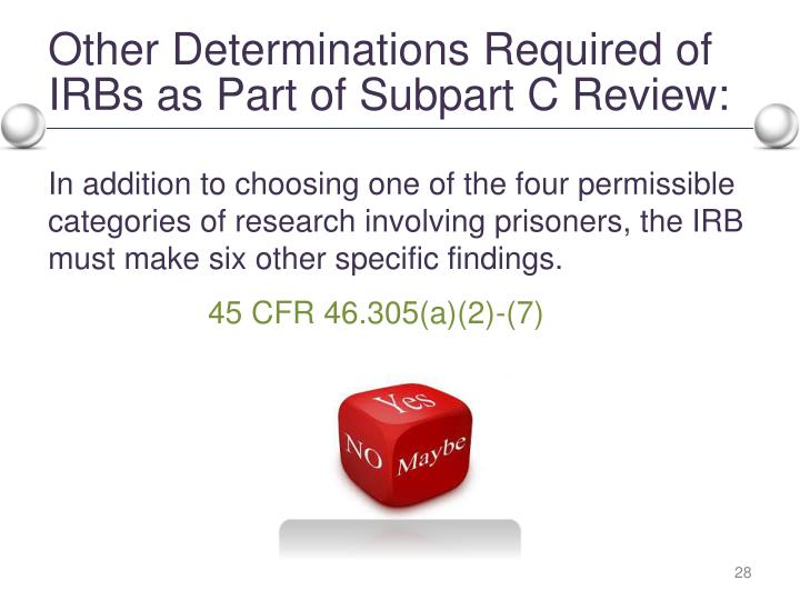 Other Determinations Required of IRBs as Part of Subpart C Review:
