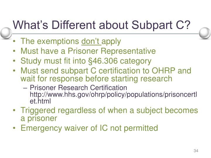 What's Different about Subpart C?