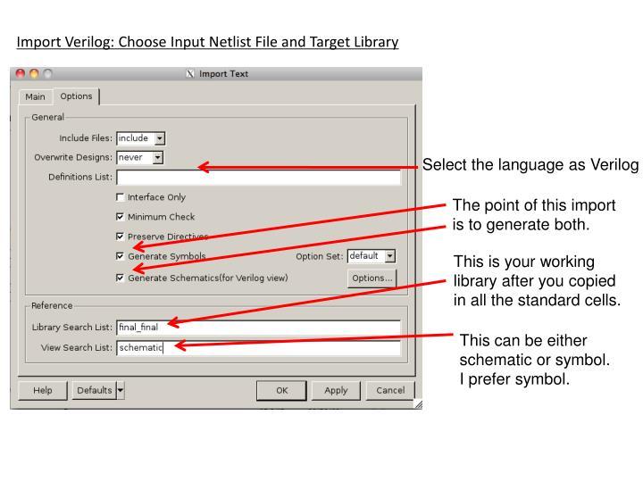 Import Verilog: Choose Input Netlist File and Target Library