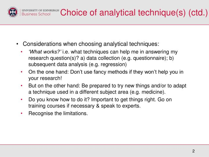 Choice of analytical technique s ctd