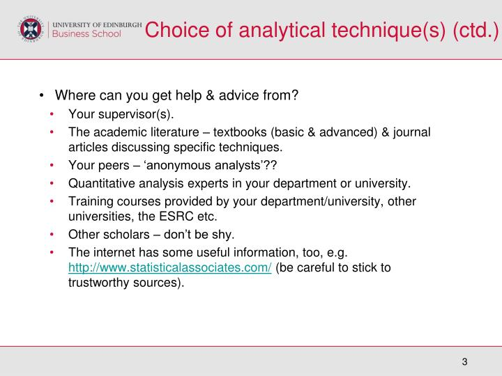 Choice of analytical technique(s) (