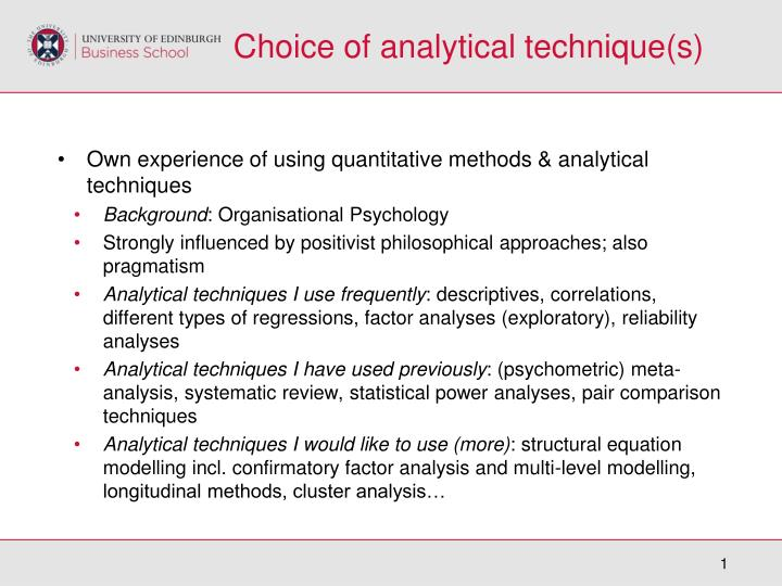 Choice of analytical technique s