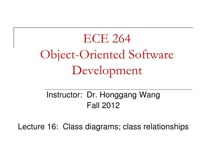 Ece 264 object oriented software development