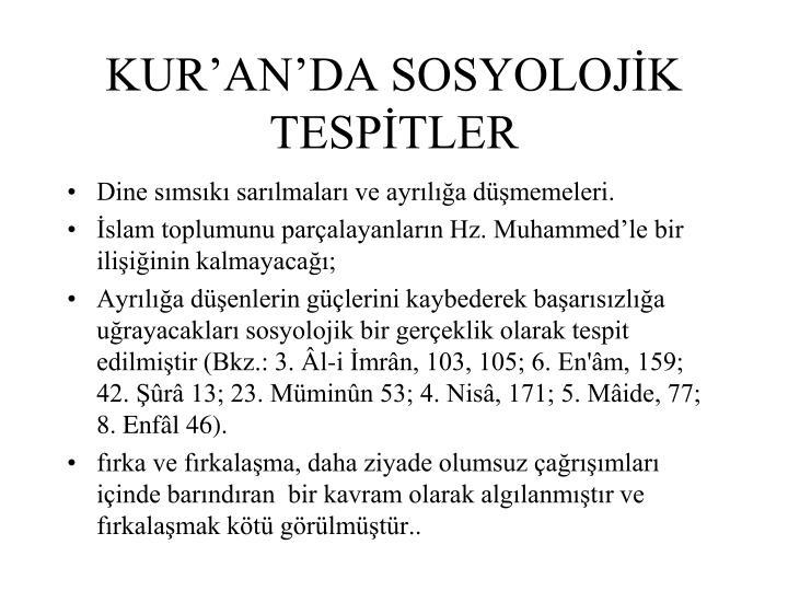 KUR'AN'DA SOSYOLOJİK TESPİTLER