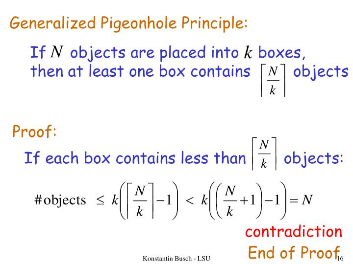 Generalized Pigeonhole Principle:
