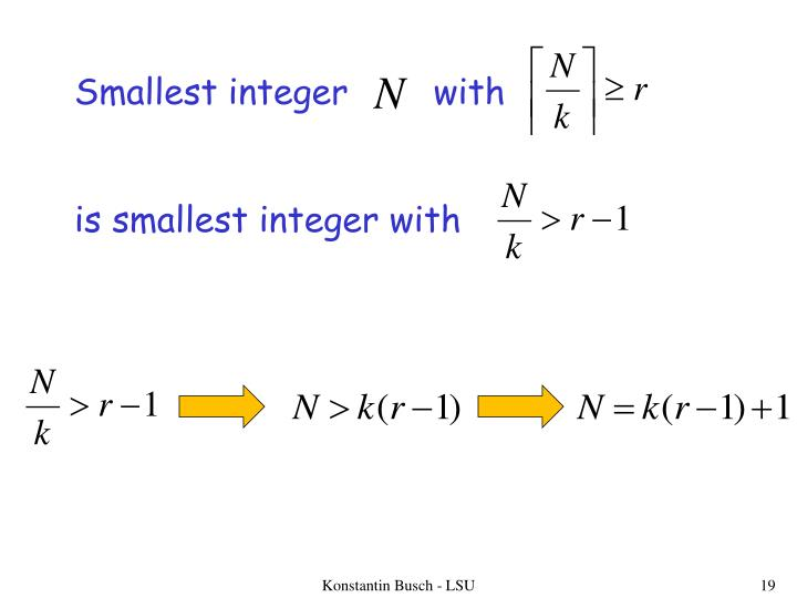 Smallest integer        with