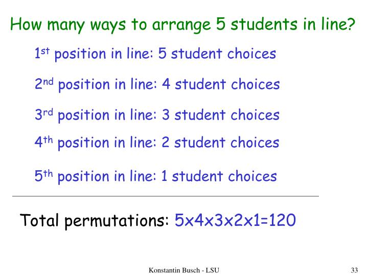 How many ways to arrange 5 students in line?