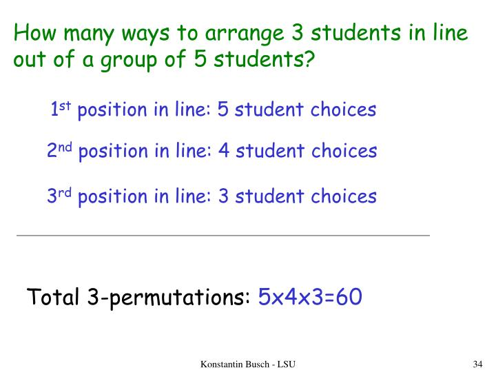 How many ways to arrange 3 students in line
