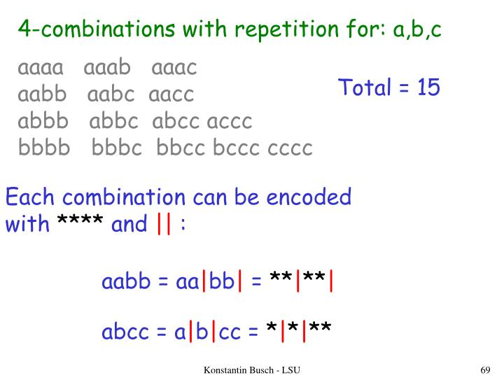 4-combinations with repetition for: a,b,c