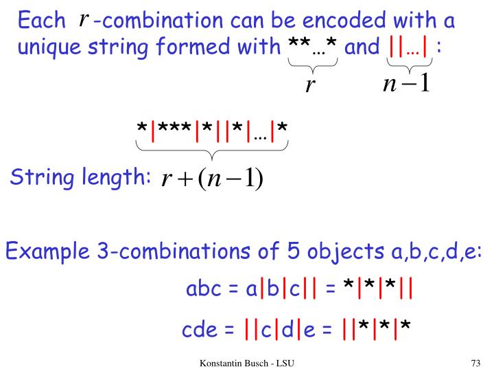 Each    -combination can be encoded with a