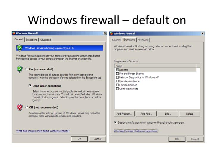 Windows firewall – default on