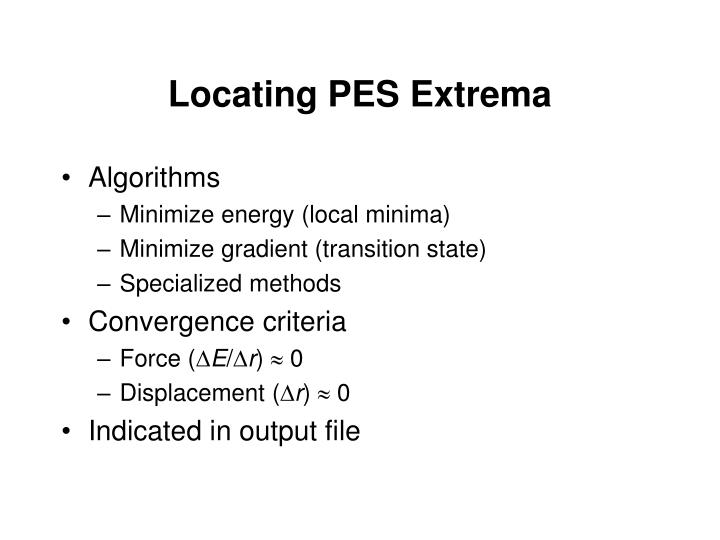 Locating PES Extrema