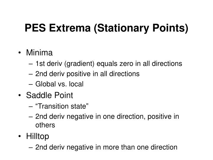 PES Extrema (Stationary Points)