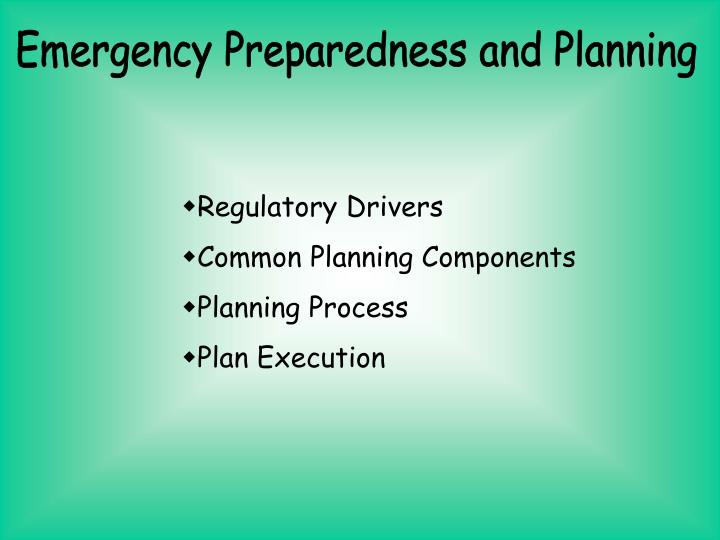 Emergency Preparedness and Planning