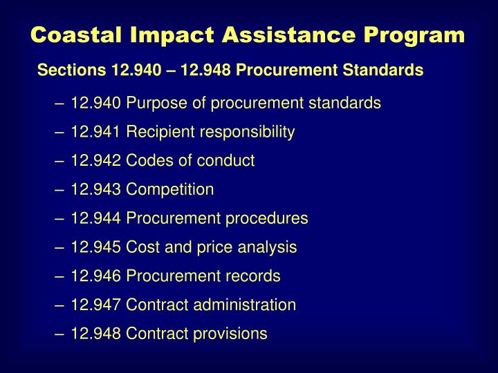 12.940 Purpose of procurement standards