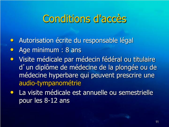 Conditions d'accès