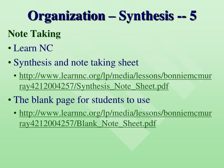 Organization – Synthesis -- 5