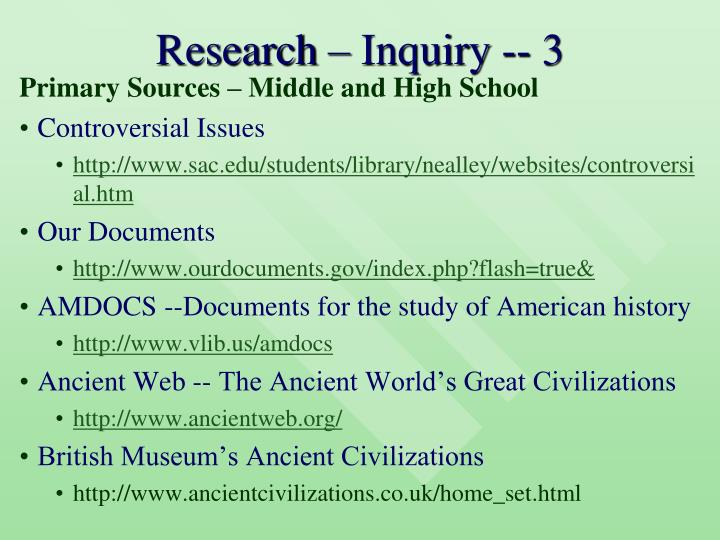 Research – Inquiry -- 3
