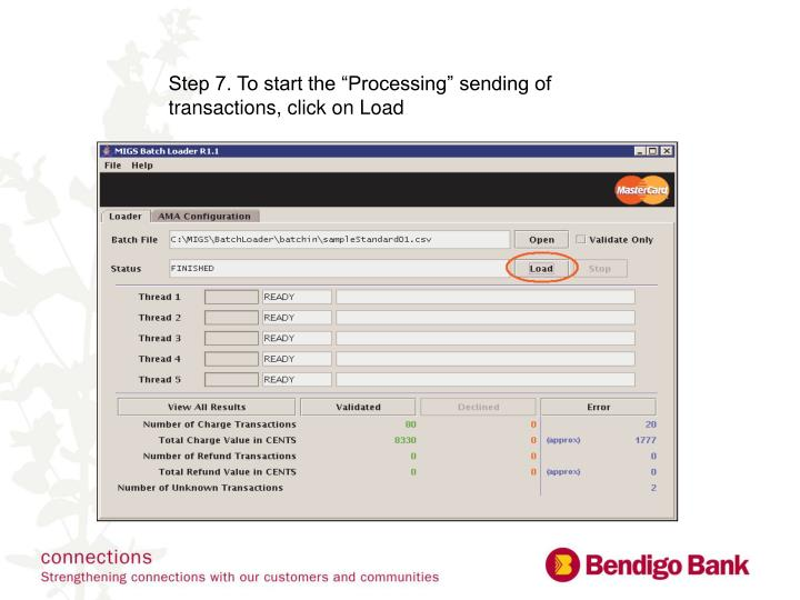 "Step 7. To start the ""Processing"" sending of transactions, click on Load"