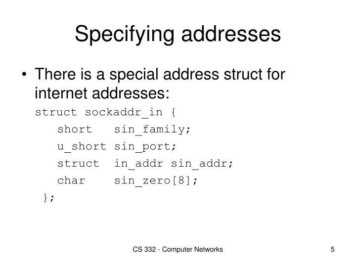 Specifying addresses