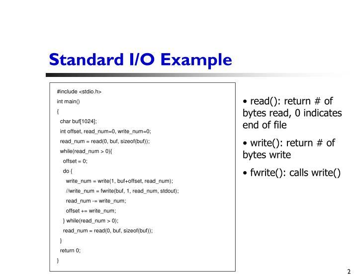 Standard I/O Example
