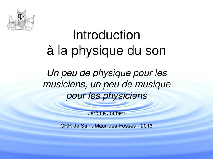 Introduction la physique du son