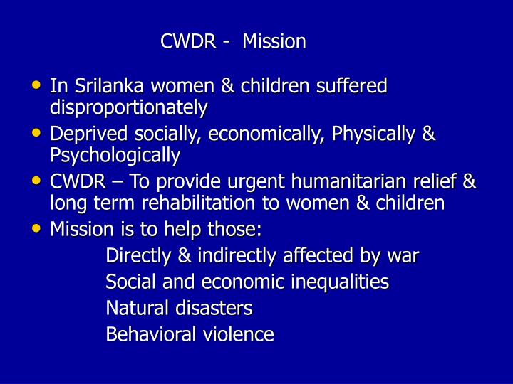 CWDR -  Mission