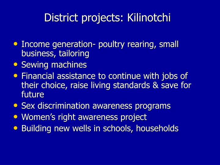 District projects: Kilinotchi