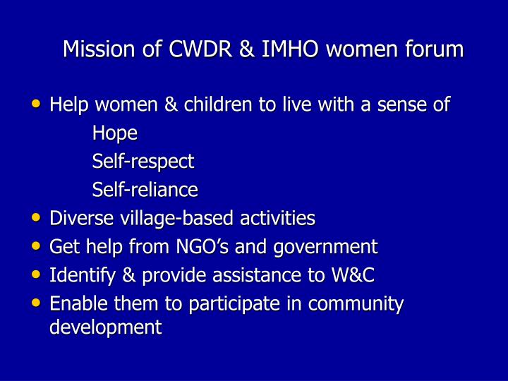 Mission of CWDR & IMHO women forum