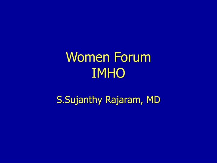 Women forum imho