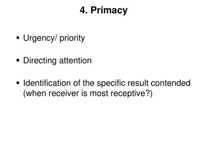 4. Primacy