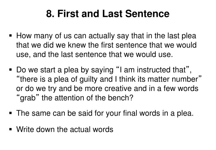8. First and Last Sentence