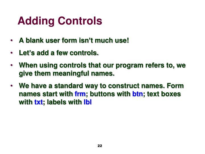 Adding Controls