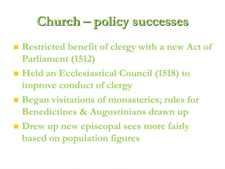 Church – policy successes