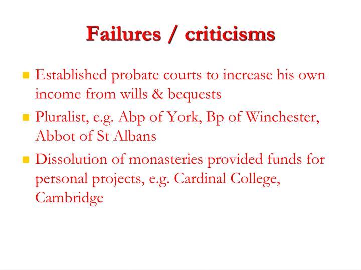 Failures / criticisms