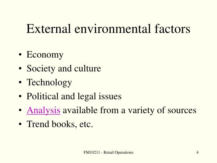 External environmental factors