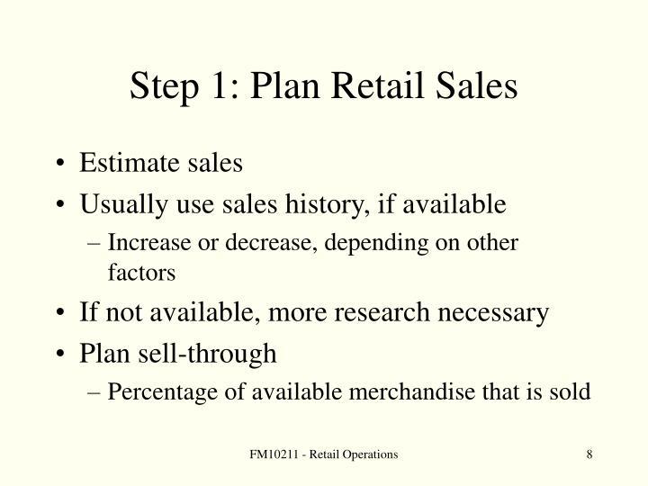 Step 1: Plan Retail Sales