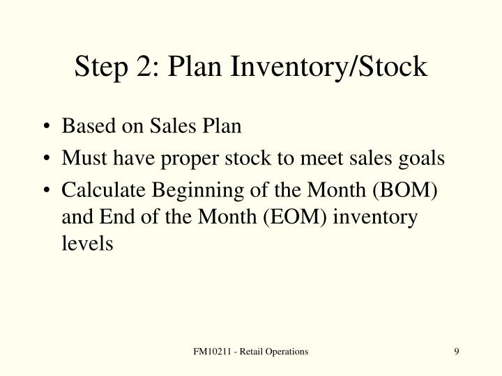 Step 2: Plan Inventory/Stock