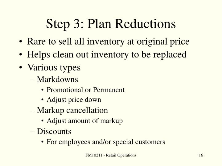 Step 3: Plan Reductions