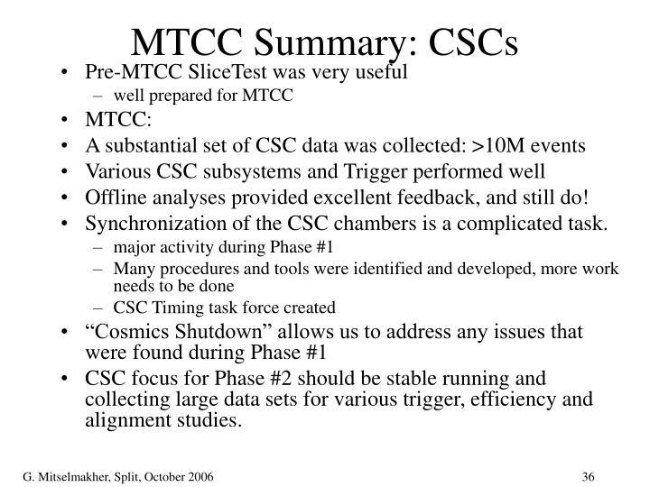MTCC Summary: CSCs