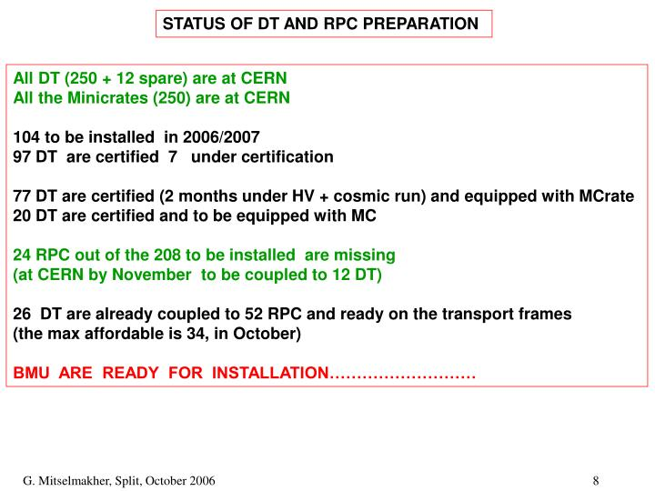 STATUS OF DT AND RPC PREPARATION