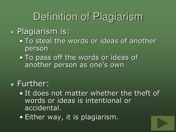 Definition of Plagiarism