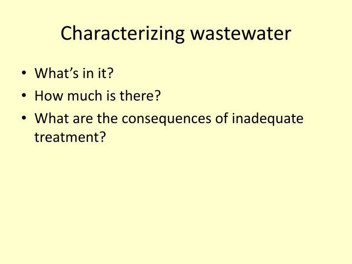 Characterizing wastewater